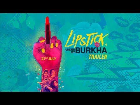 LIPSTICK UNDER MY BURKHA   Official Trailer   21 July   Konkana Sensharma, Ratna Pathak Shah   Kerala Lives