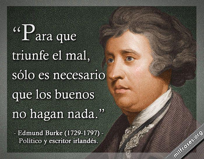Edmund Burke, político y escritor irlandés.