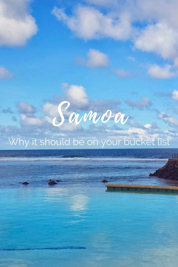 Why Samoa should be on your bucket list