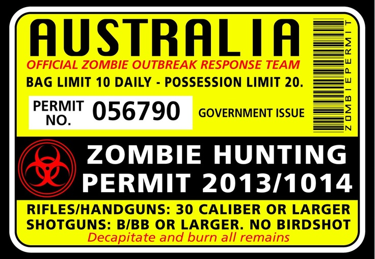 Wholesale Printers, Zombie Hunting Permit Sticker - Funny Bumper Stickers, $2.50 (http://www.wholesaleprinters.com.au/zombie-hunting-permit-sticker-funny-bumper-stickers)