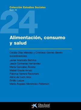 Alimentación, consumo y salud. L/Bc 612.3 ALI