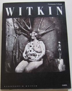 Joel-Peter Witkin by Germaneo Celant(ソフトカバー版) ジョエル-ピーター・ウィトキン