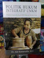 Toko Buku Sang Media : Politik Hukum Integratif UMKM