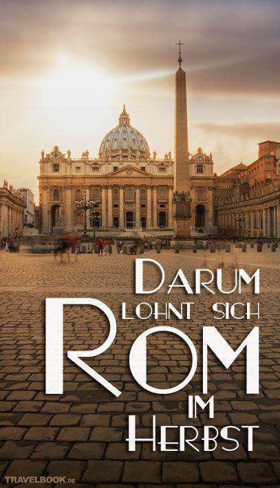 Rom Reise im Herbst - die besten Tipps für einen Trip in die italienische Hauptstadt. Reisehinweise für Italien und die Sehenswürdigkeiten von Rom