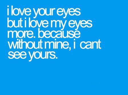 eyes. (love,eyes,cute,quote,sweet)