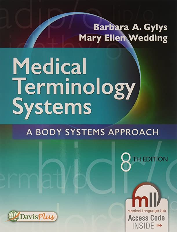 Download Medical Terminology Systems A Body Systems Approach By Barbara A Gylys Bs Med Cma A And Medical Forever Medecin