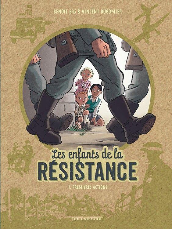 Les Enfants de la résistance tome 1 par B. Ers et V. Dugomier, sélection 6e-5e