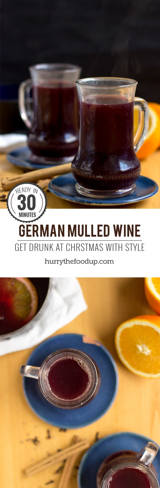Traditional German Mulled Wine. Ready to drink in 30 minutes | #wine #christmasdrinks | hurrythefoodup.com