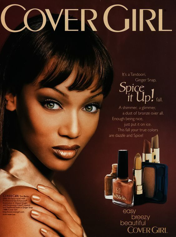 Cover Girl Spice it Up! Print Ad with Tyra Banks | Makeup in 2019