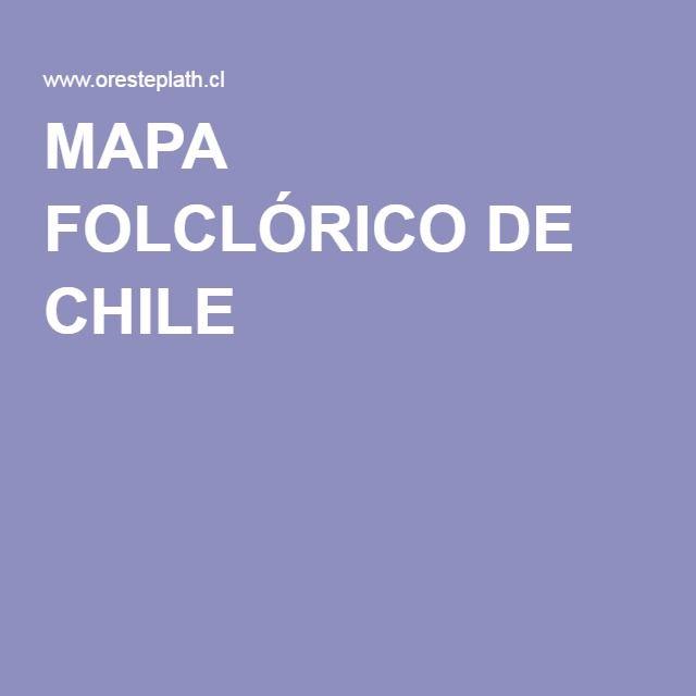MAPA FOLCLÓRICO DE CHILE