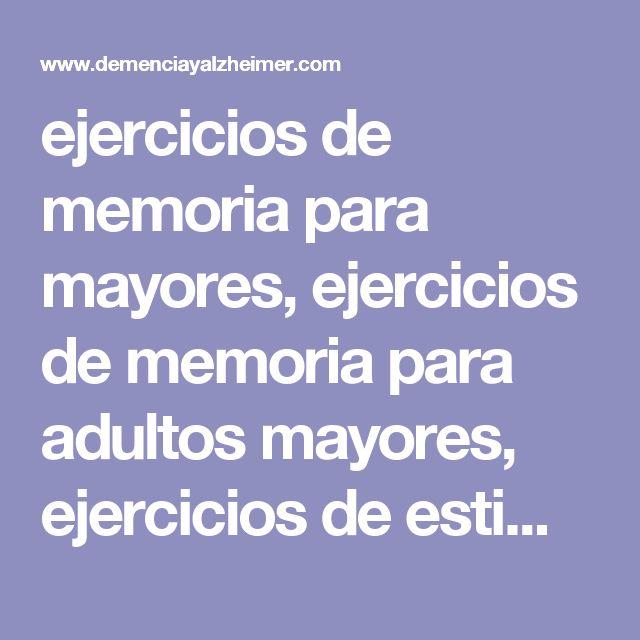 ejercicios de memoria para mayores, ejercicios de memoria para adultos mayores, ejercicios de estimulación cognitiva, ejercicios cognitivos, ejercicios para la memoria