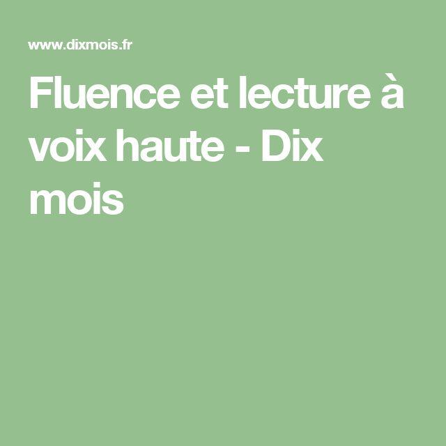 Fluence et lecture à voix haute - Dix mois