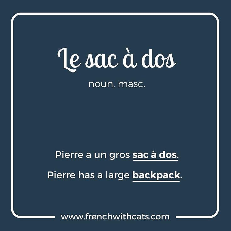 #Learnfrench in a fun way with our #French #WordOfTheDay. Today's word=Le sac à dos= the backpack