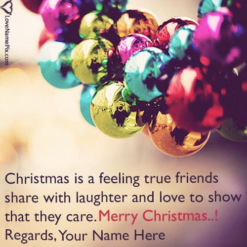 Create Best Merry Christmas Wishes Text with name alongwith best christmas quotes and send printable greeting cards to your dear ones with best online name generator.