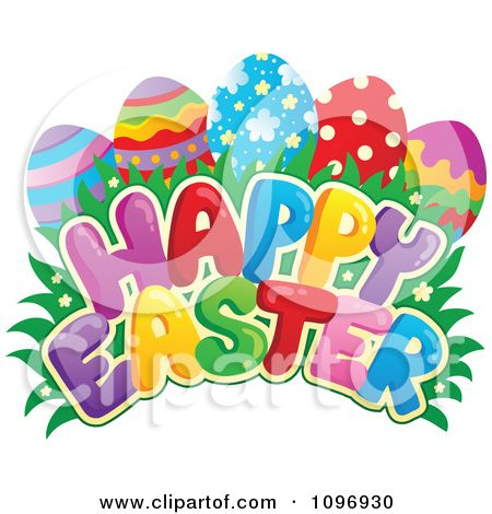 1096930-Clipart-Colorful-Happy-Easter-Greeting-Eggs-Grass-And-Flowers-Royalty-Free-Vector-Illustration.jpg (450×470)
