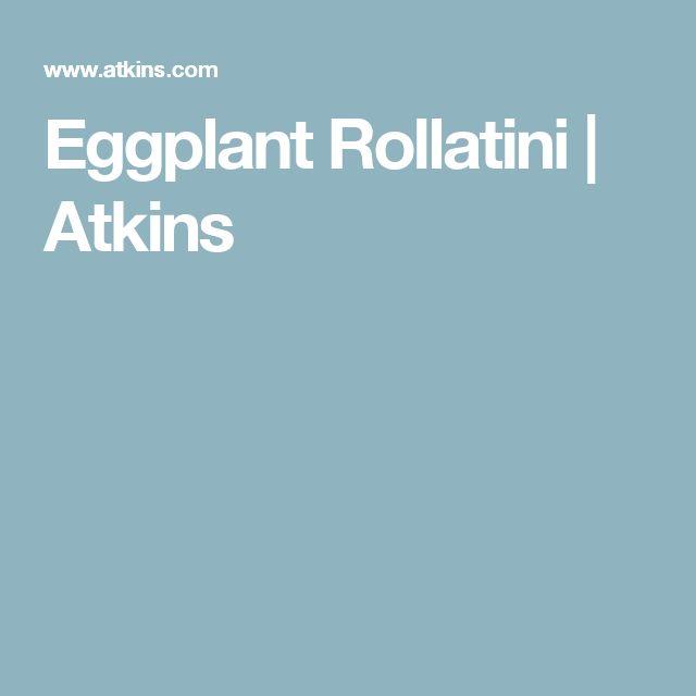 Eggplant Rollatini | Atkins