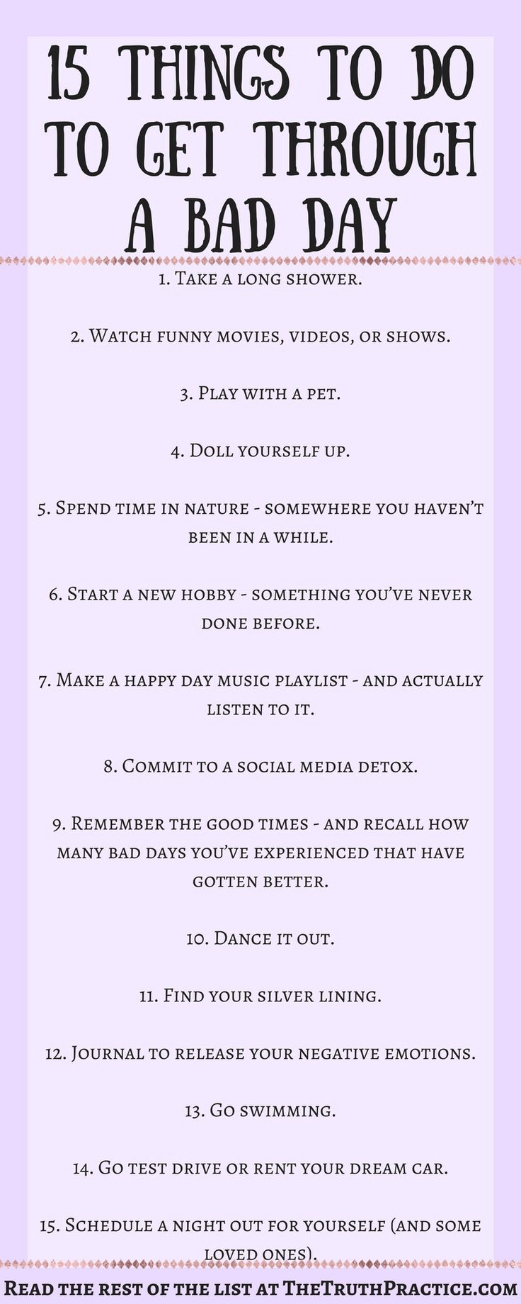 CLICK THE PIN FOR ALL 25 Ways To Get Through a Bad Day. Learn how to turn negativity around, and how to make your bad day a beautiful one with these 25 positivity tips.