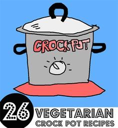 """""""Crock pots are all the rage these days, but it seems like every recipe we come across is crockpotting a chunk of chicken or porkmeat. What about all the veggie lovers out there, huh? So we put together this list of vegetarian (including several vegan) crock pot recipes. Enjoy your slow cooking, animal lovers!"""" – More at http://www.GlobeTransformer.org"""
