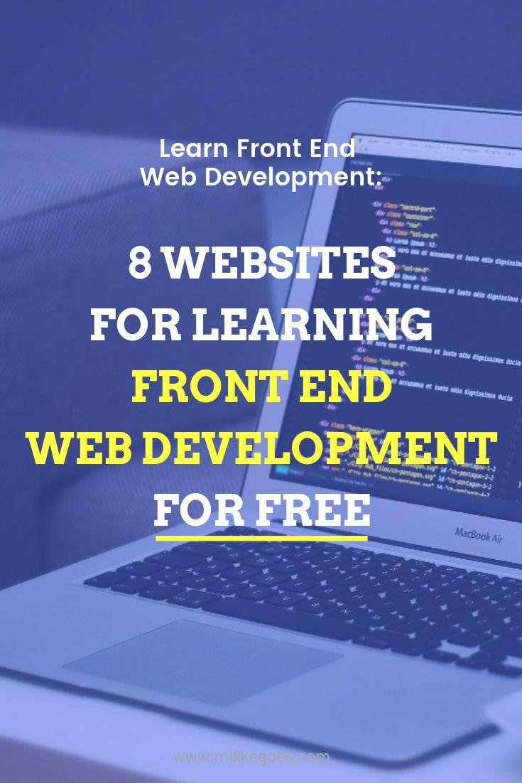 8 Great Websites For Learning Coding For Free In 2020 Web Design For Beginners Web Design Tips Online Web Design