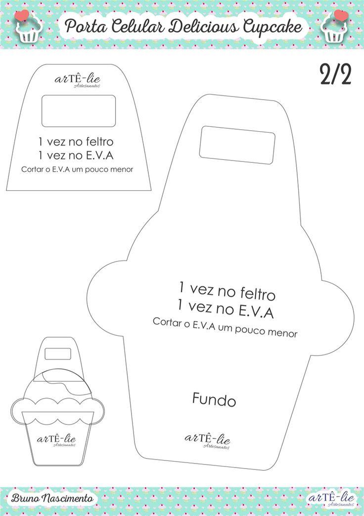 Porta Celular Delicious Cupcake por Bruno Nascimento #celular #feltro #felt #ideias #carregador