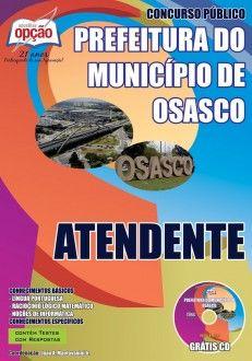 Apostila Concurso Prefeitura Municipal de Osasco / SP - 2014: - Cargo: Atendente