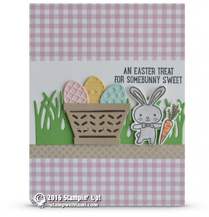 An Easter Treat For Somebunny Sweet Card From The New Stampin Up Basket Bunch Stamp Set And Coordinating Builder Framelits