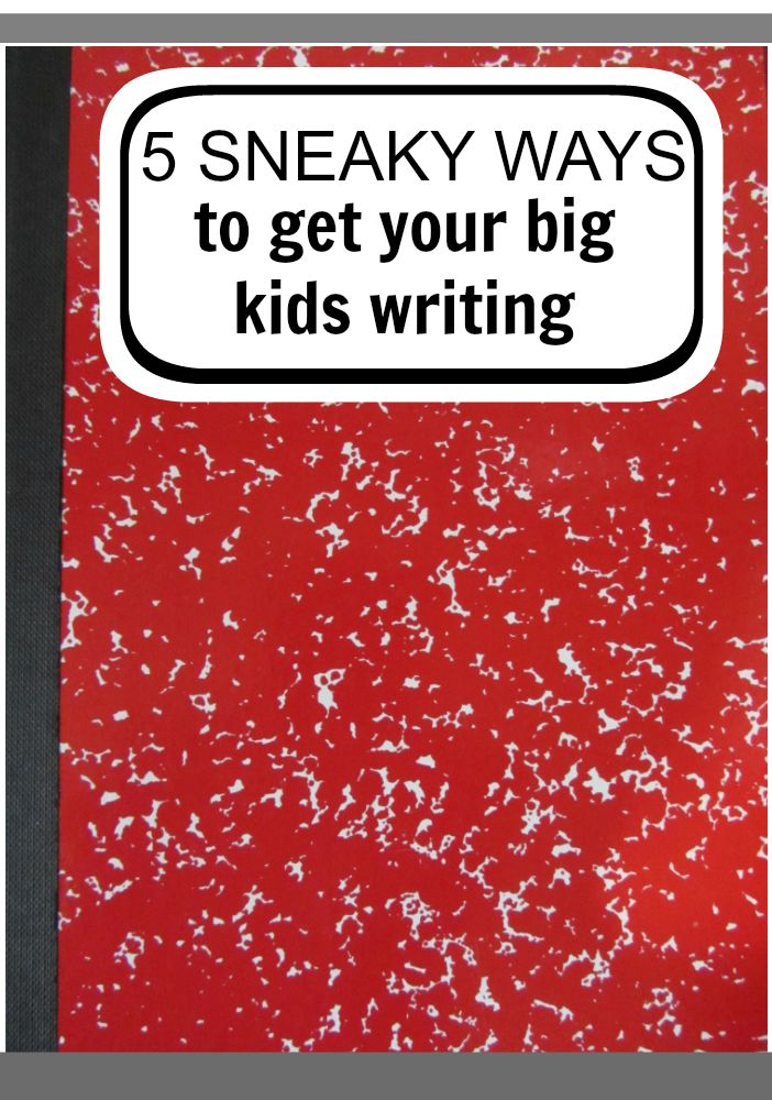 Sneaky Ways to Get Your Big Kid Writing  Believe it or not, kids will put the pen to paper for reasons other than what you might expect | me, for @Scholastic