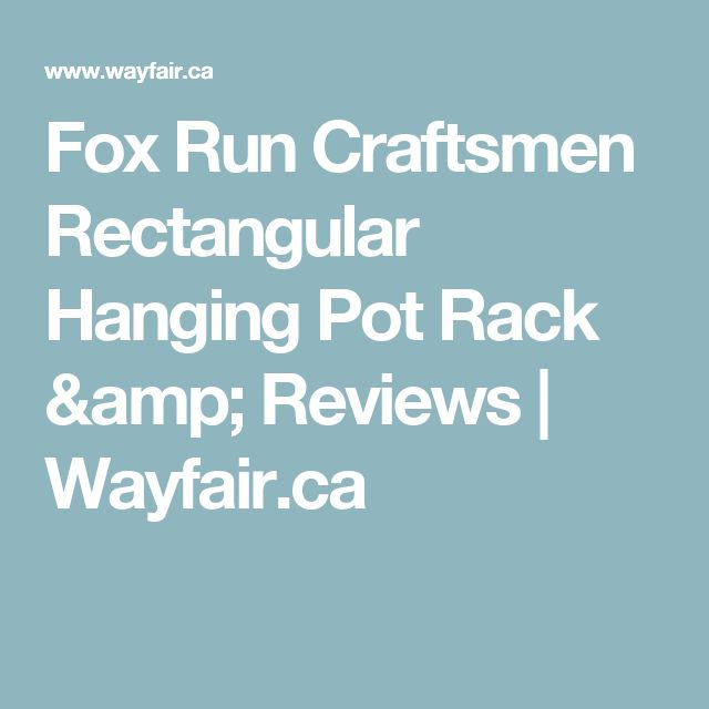 Fox Run Craftsmen Rectangular Hanging Pot Rack & Reviews   Wayfair.ca