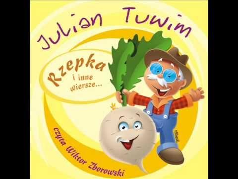 Wiersze dla dzieci - Julian Tuwim - Rzepka czyta Wiktor Zborowski