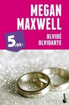 olvide, olvidarte-megan maxwell-9788408123811