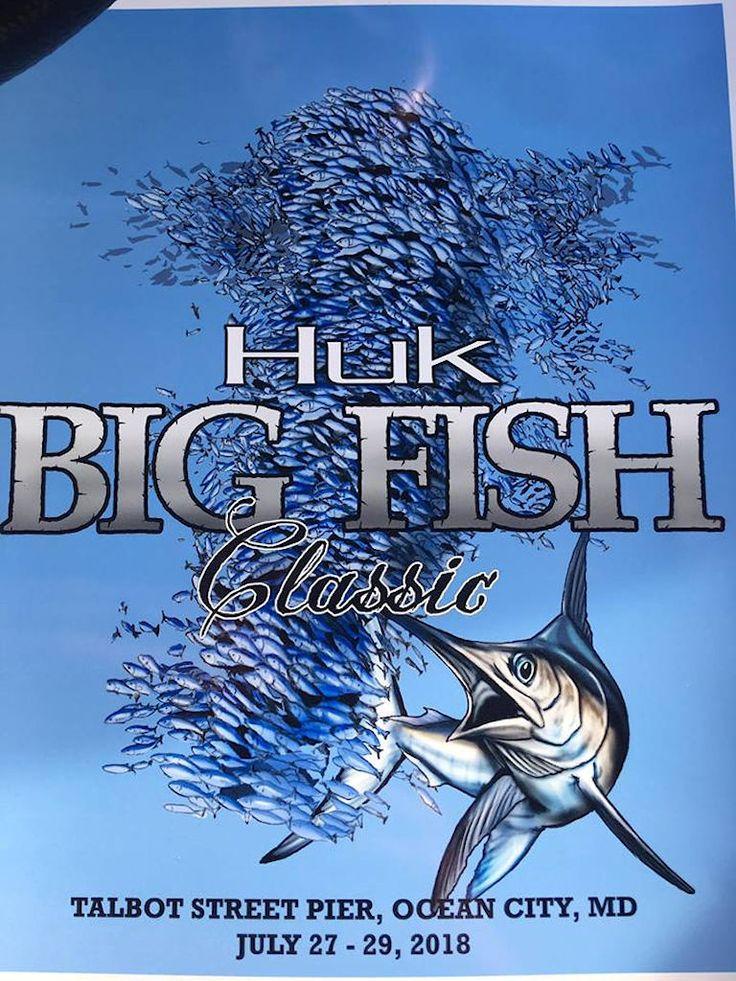 Huk Big Fish Classic 2018 Ocean City MD info... #oceancitycool