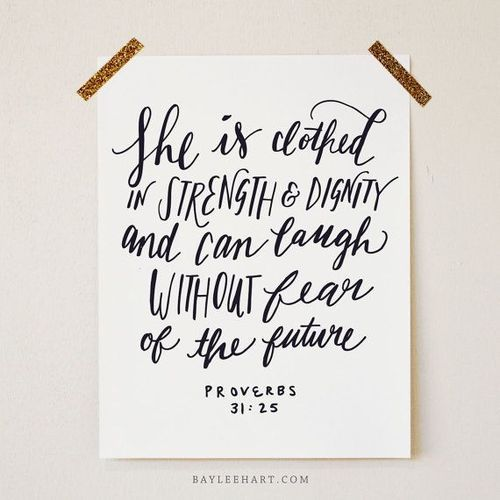 Proverbs 31 25 Quotes: 42 Best Proverbs 31:25 Images On Pinterest