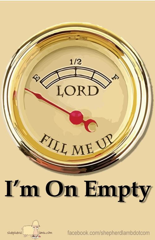 Im actually running on empty today ... So this pin is for everyone like me today who just needs a big ol hug from Jesus . Fill us up Lord .. Anoint our spirits and baptize us once more in the Holy Spirit.