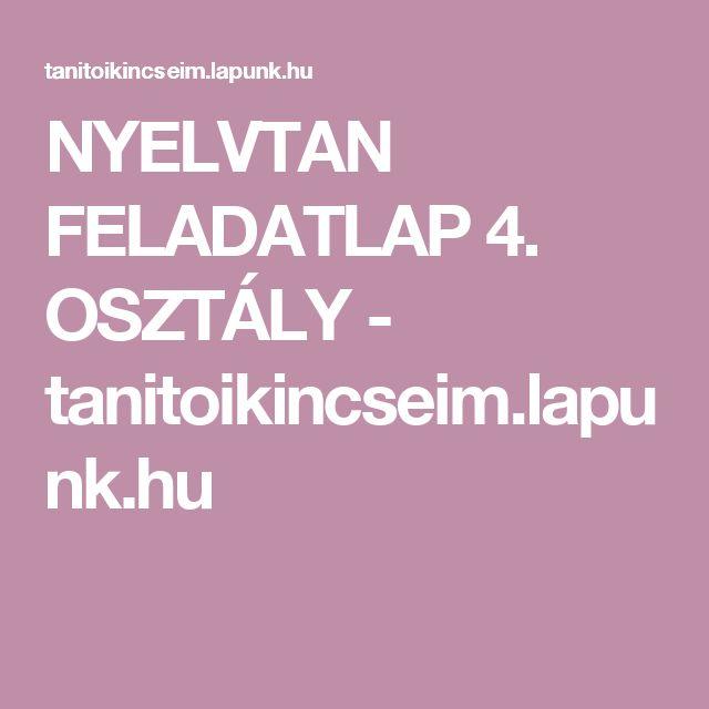 NYELVTAN FELADATLAP 4. OSZTÁLY - tanitoikincseim.lapunk.hu