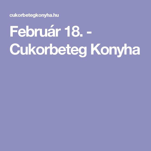 Február 18. - Cukorbeteg Konyha