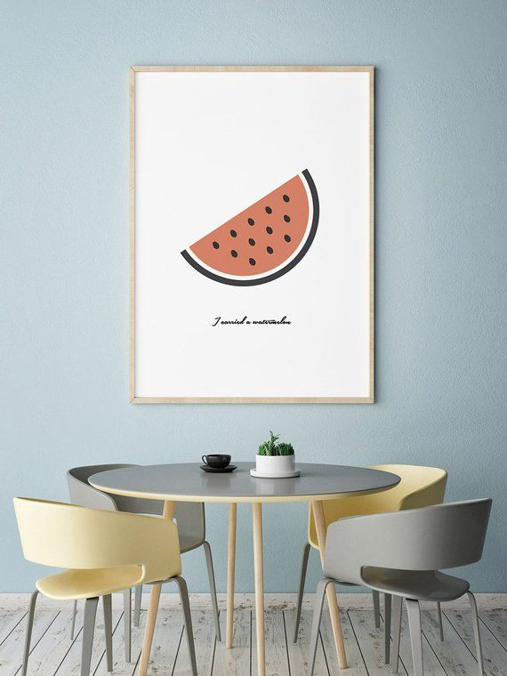 Watermelon Print Funny Quote Tropical Print Fruit Print Kitchen Prints Kitchen Wall Art Printable Wall Art Instant Download Wall Art Kitchen Wall Art Printables Kitchen Wall Art Kitchen Wall
