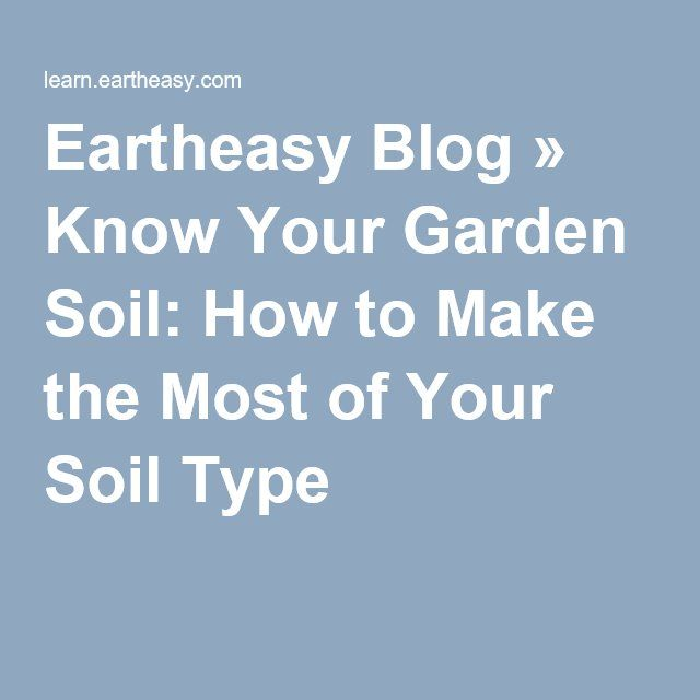 15 must see Soil Type Pins Garden soil Companion planting and