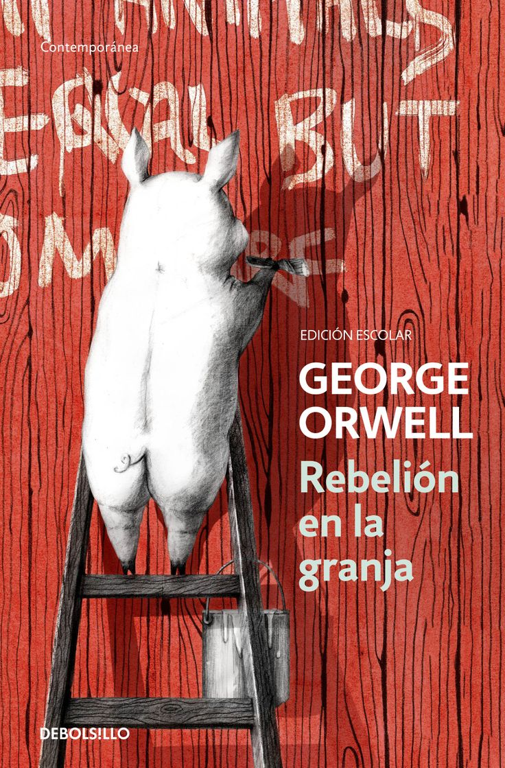 REBELIÓN EN LA GRANJA-ORWELL Cover design: Yolanda Artola Illustration: Christina Jung