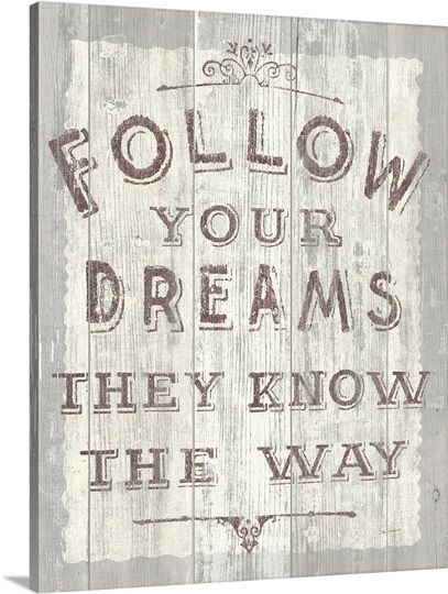 Follow Dreams Driftwood