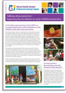 No. 71 - What does Reconciliation between Indigenous and non-Indigenous cultures mean, and how can early childhood educators—and the children in their care—contribute to it? Our latest e-Newsletter is the supporting document for the new Talking about practice video, 'Exploring reconciliation in early childhood settings'. Find it here: http://wp.me/p2wNWe-16m