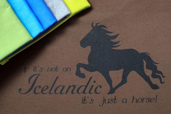 "T-paita ""If it's not an Icelandic, it's just a horse!"", perusmalli - T-shirt, basic   SihyShop"
