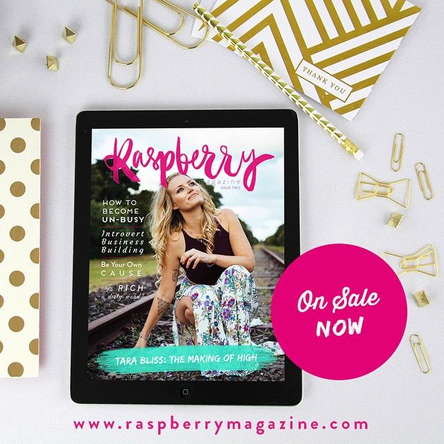 Issue Two is available now - with author + spiritual coach Tara Bliss on the cover! >> raspberrymagazine.com #RaspberryMagazine