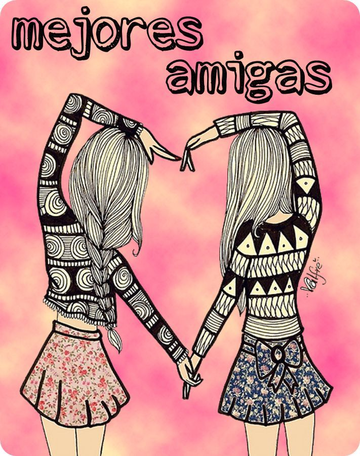 Best 25 Amigas por siempre frases ideas on Pinterest  Amistad