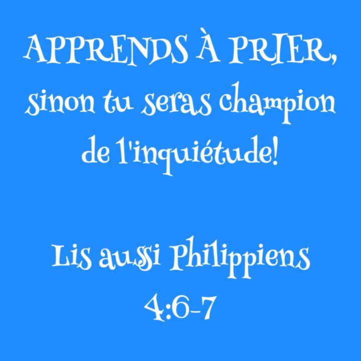 La Bible - Citation - La prière - Apprends à prier!