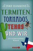 Zeit für neue Genres: Rezension: Termiten, Tornados, Texas und wir - Ink...