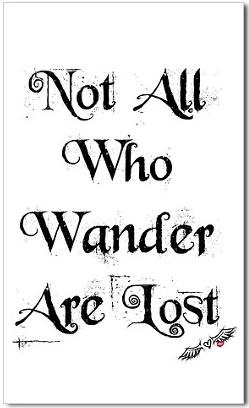 Lost: Quotes Inspiration, Awesome Inspiration, Quotes Posters, Wisdom Quotes, Tolkien Quotes, So True, A Tattoo, Favorite Quotes, Inspiration Quotes