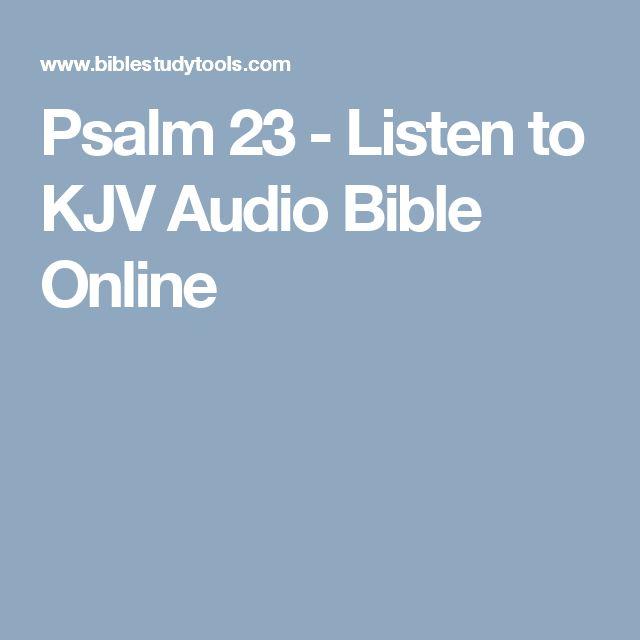 Psalm 23 - Listen to KJV Audio Bible Online