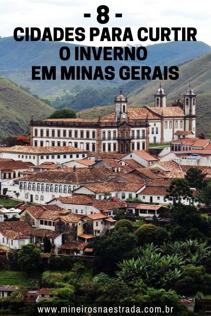 Veja oito cidades mineiras perfeitas para curtir o frio. Cidades para aproveitar o inverno em Minas Gerais.