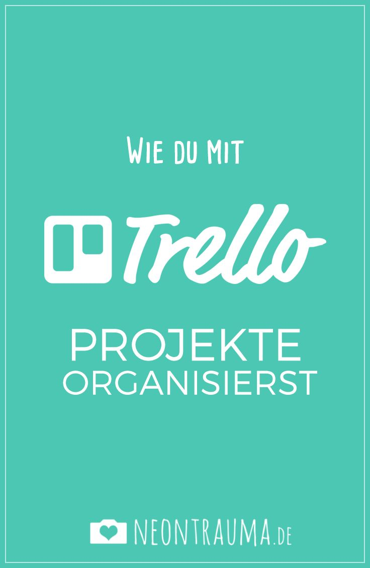 Wie du mit Trello Projekte organisierst (scheduled via http://www.tailwindapp.com?utm_source=pinterest&utm_medium=twpin&utm_content=post100234073&utm_campaign=scheduler_attribution)