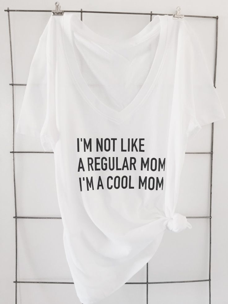 A personal favorite from my Etsy shop https://www.etsy.com/listing/267678778/not-a-regular-mom-t-shirt   Mean girls, mean girls quotes, I'm not like a regular mom I'm a cool mom, mom t shirts, statement tees